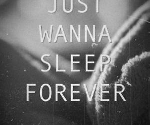 sleep, forever, and quotes image