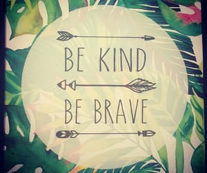 brave, green, and kind image