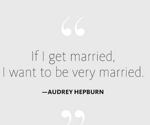 audrey hepburn, get married, and very married image