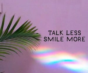 smile more and talk less image