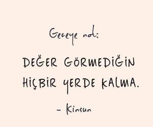 alıntı, türkçe sözler, and kinsun image