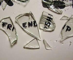friendship, broken, and friends image