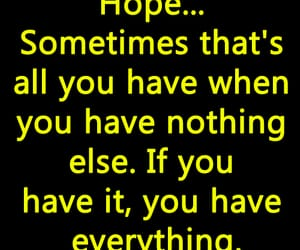hope, life, and quotes image