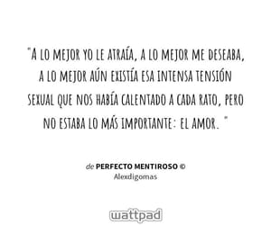 deseo, frases wattpad, and atraer image