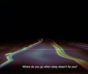 quotes, sleep, and grunge image