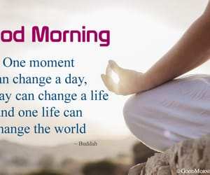 change your life, morning wishes messages, and morning positive quotes image