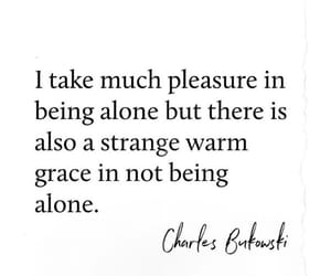 alone, Bukowski, and frase image