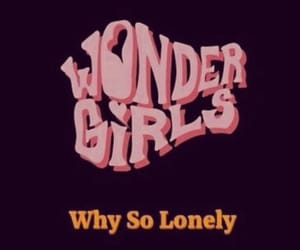 wonder girls and why so lonely image