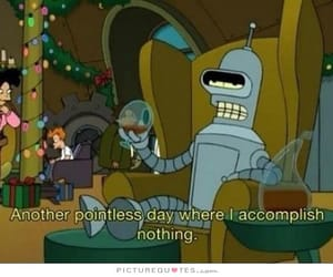 futurama, Bender, and quotes image