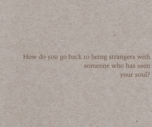 quotes, soul, and strangers image