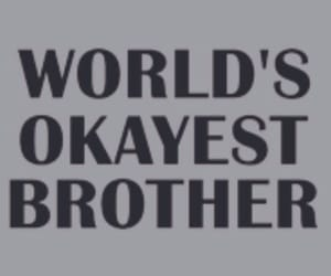 brother and quote image
