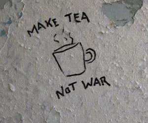 tea, war, and quotes image