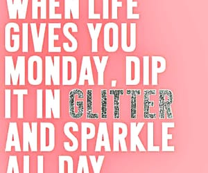 monday, glitter, and goals image