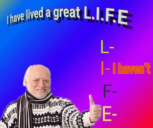 funny, life, and reaction meme image