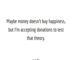 funny sayings, money, and sarcasm image