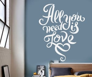 all you need is love, motivational decor, and motivational sticker image