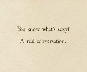 quotes, conversation, and sexy image