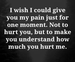 hurt, pain, and quotes image