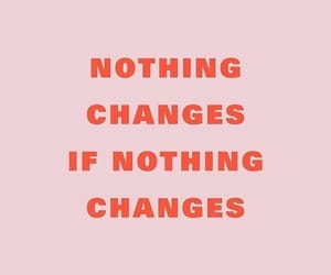 change, pink, and quote image