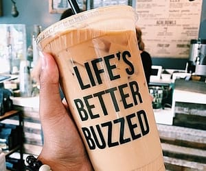 life's better buzzed, better buzz coffee, and california image
