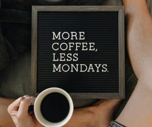 coffee, monday, and mourning image