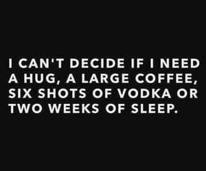 quotes, vodka, and coffee image