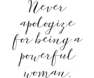 motivation, never apologize, and quotes image