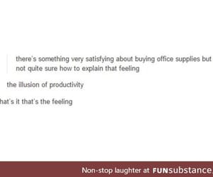 office supplies, funny tumblr post, and illusion of productivity image