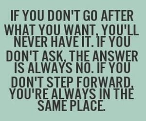 ask, life, and step forward image