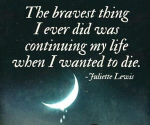 brave, life, and quotes image