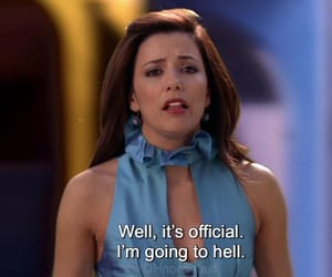 Desperate Housewives, memes, and reaction image