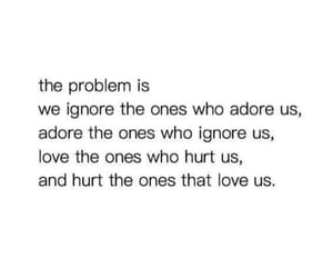 adore, hurt, and ignore image