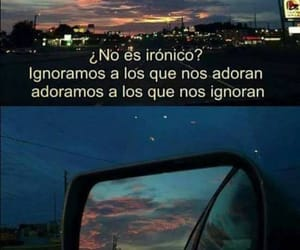 love, frases, and ironía image