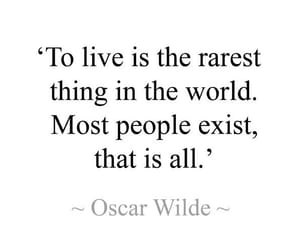 exist, live, and oscar wilde image