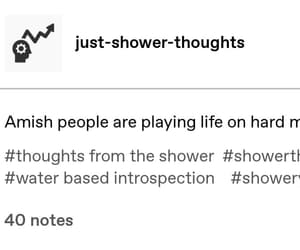 funny, tumblr, and just shower thoughts image