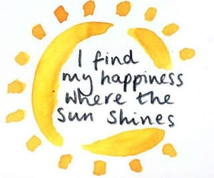 sun, happiness, and quotes image