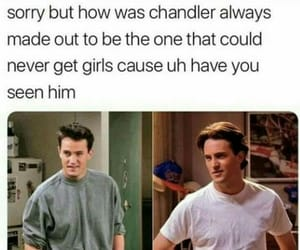 chandler bing, funny, and Hot image