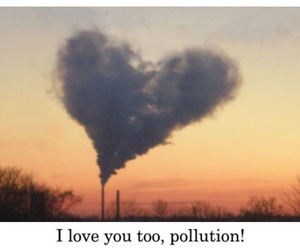 funny, heart, and pollution image
