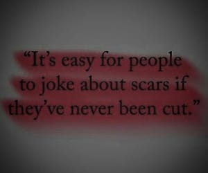 pain, scars, and sad quote image