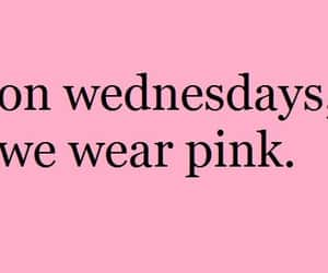 pink, quotes, and wednesday image