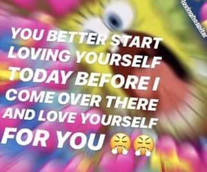 feelings, memes, and selflove image