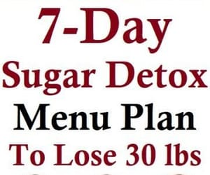 lose weight, meal plan, and sugar detox image