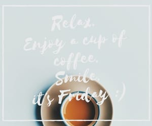 enjoy, coffeetime, and relax image