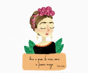 Frida, ​amor, and frases image
