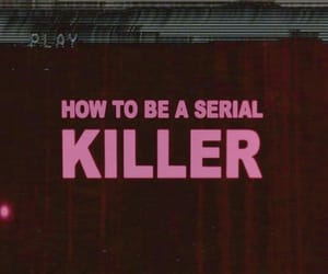 killer, serial killer, and grunge image