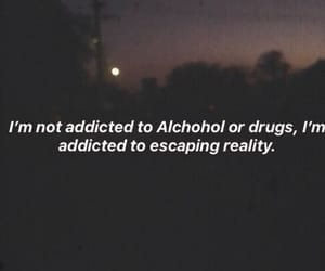 addiction, depressing, and quotes image