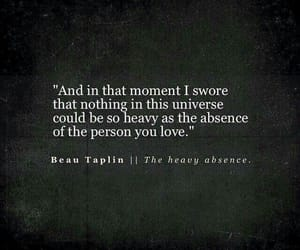 absence, heavy, and moment image
