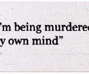 murder, quotes, and mind image