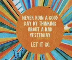 colorful, let it go, and positivity image