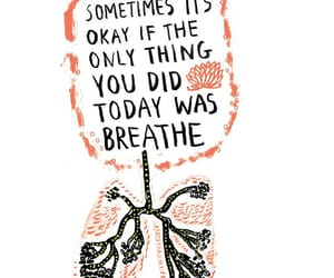 just breathe, life, and it's okay image